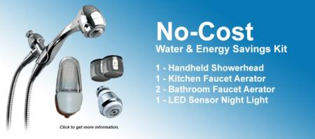Learn more about the No-Cost Water and Energy Savings Kit.